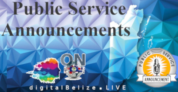 PUBLIC SERVICE ANNOUNCEMENTSFriday, Jan. 15th. Ministry of Health Statutory Instrument - COVID-19 Testing- PDF DocumentWednesday, Jan. 13th. - Mobile Land Outreach to be held in Dangriga Town - Press Release PDF Document Monday, Jan. 11th. GOB Announce New Public & Bank Holidays - PDF DocumentMobile Rapid Test In Your Rural AreaBrazil Announce 350 Scholarships For Belizeans
